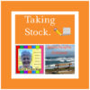Taking Stock. #5. 47/51. #LifeThisWeek. 94/2020.