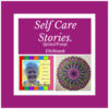 Self-Care Stories #7 48/51. #LifeThisWeek. 96/2020.